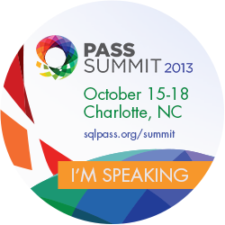 I'm speaking at the 2013 PASS Summit!